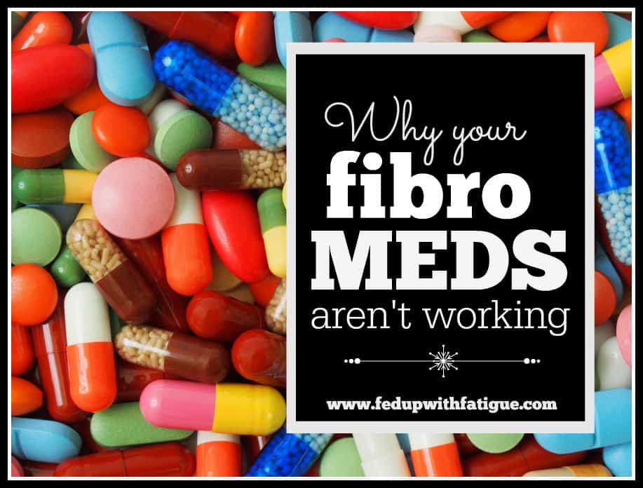 There's a reason not many fibromyalgia patients find relief from Lyrica, Cymbalta or Savella. Based on research, they're not much better than sugar pills!