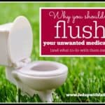 Why you shouldn't flush your unwanted medications down the loo