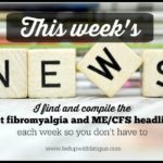 This week's fibromyalgia and ME/CFS news (week of August 17, 2015)