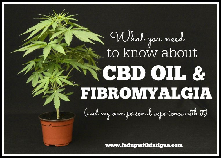 What you need to know about CBD oil and fibromyalgia | Fed ...