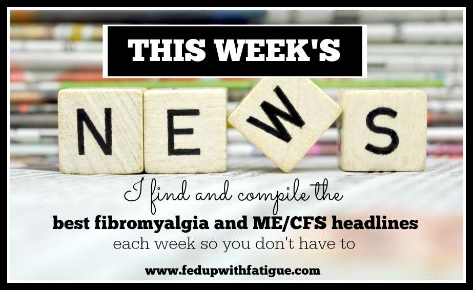 This week's fibromyalgia and ME/CFS news. Week of Oct. 19, 2015.