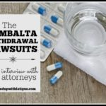 The Cymbalta withdrawal lawsuits: An interview with the attorneys