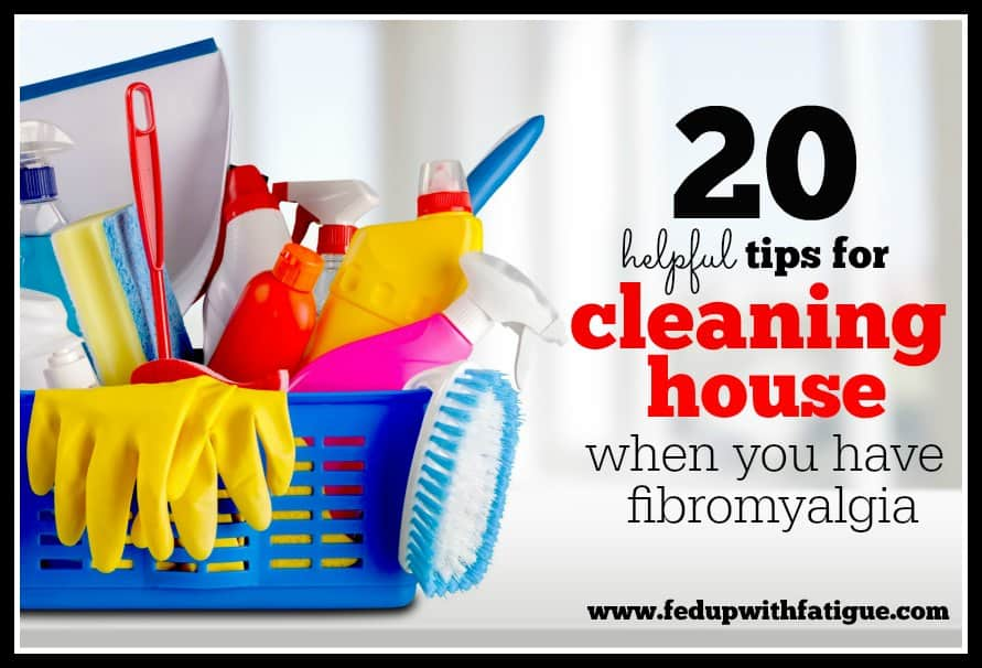 If you have fibromyalgia and are struggling to clean your house, these tips might help!
