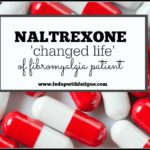 "Naltrexone ""changed life"" of fibromyalgia patient"