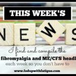 Week of Jan. 25, 2016 fibromyalgia and ME/CFS news