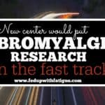 New center would put fibromyalgia research on the fast track