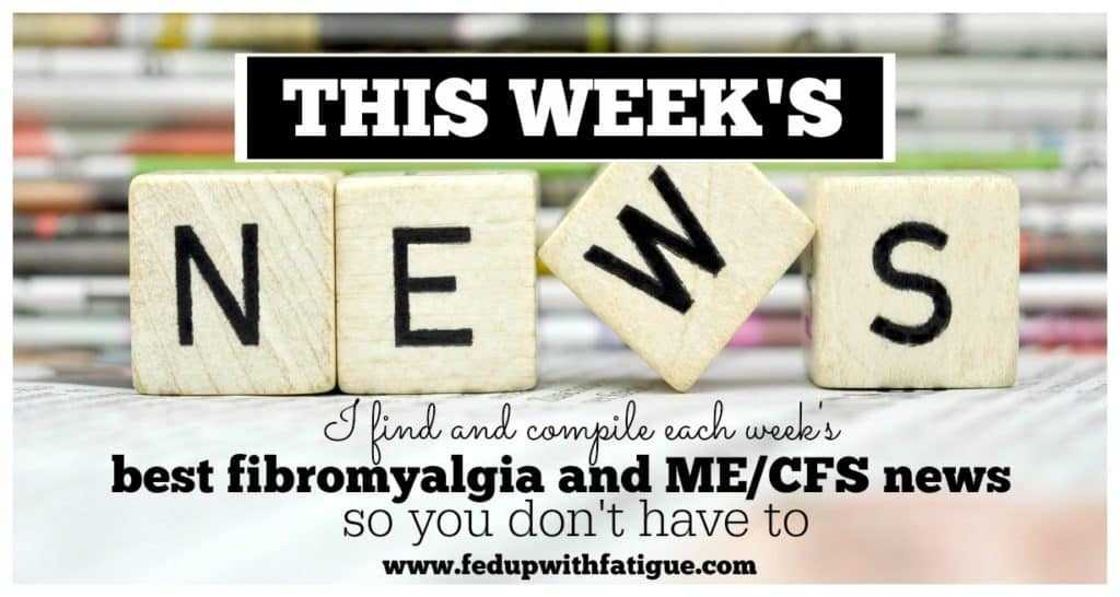 Week of March 7, 2016 fibromyalgia and ME/CFS news