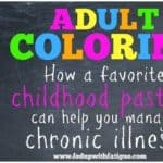 Adult coloring: How a favorite childhood pastime can help you manage chronic illness