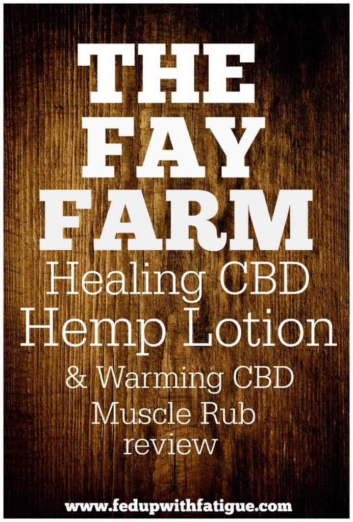Read a review of The Fay Farm Healing CBD Hemp Lotion and Warming CBD Muscle Rub.