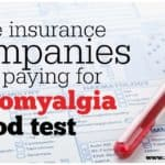 More insurance companies now paying for FM/a fibromyalgia test