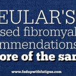 EULAR's revised fibromyalgia recommendations are more of the same