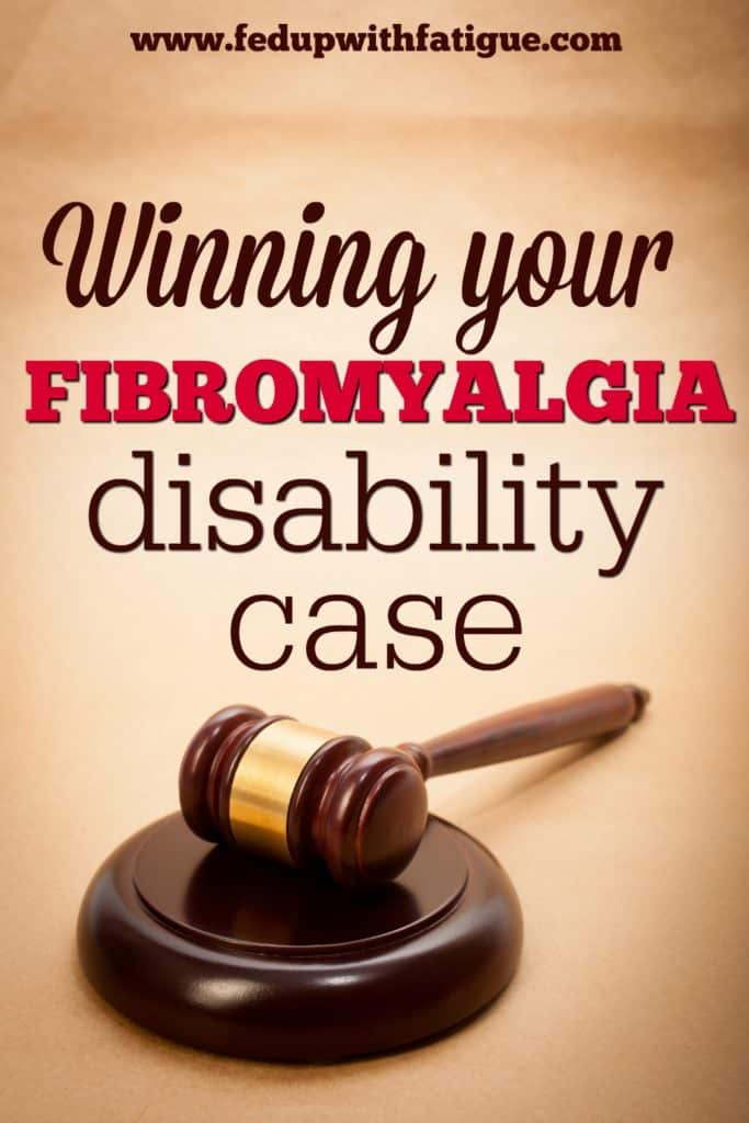 Winning your fibromyalgia disability case | Fed Up with Fatigue