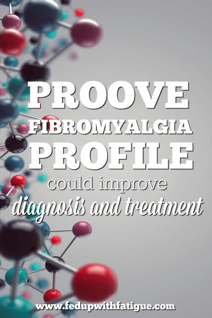 The new Proove Fibromyalgia Profile can identify a patient's genetic predisposition to developing the condition and how well they might tolerate common fibro medications.