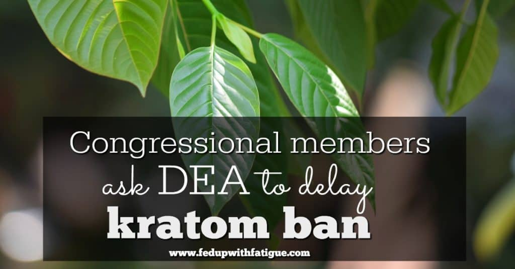 Congressional members ask DEA to delay kratom ban