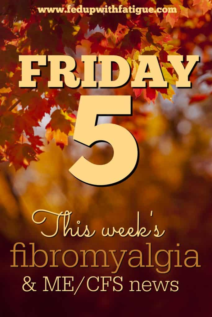 Nov. 4, 2016 fibromyalgia and ME/CFS news | Curated weekly by FedUpwithFatigue.com