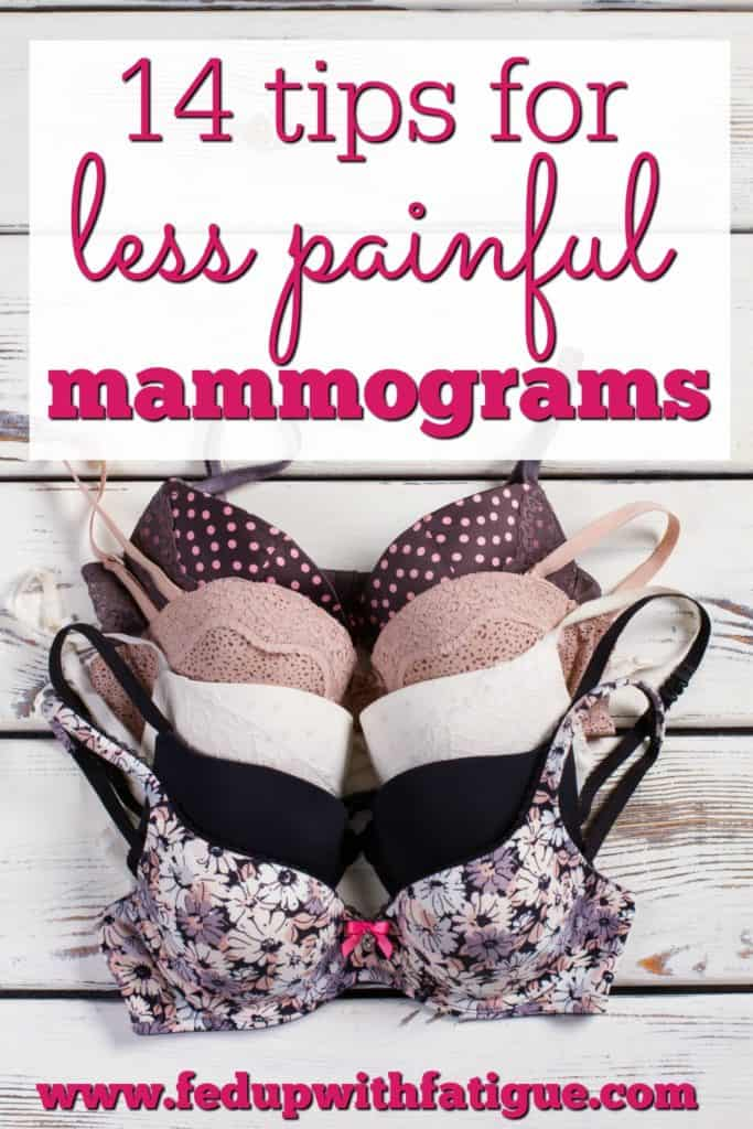 14 Tips for Less Painful Mammograms | Fed Up with Fatigue