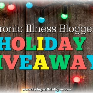 This year's Chronic Illness Bloggers Holiday Giveaway is ginormous! Enter to win 11 prize packs, each valued at $400-$600!
