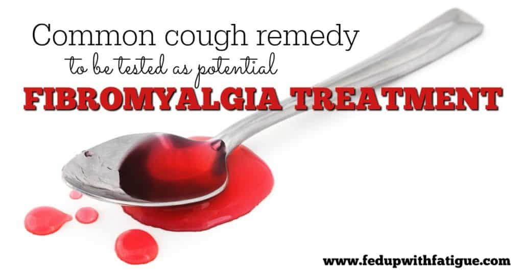 Common cough remedy to be tested as potential fibromyalgia treatment