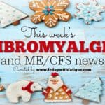 Friday Five: Dec. 9, 2016 fibromyalgia and ME/CFS news