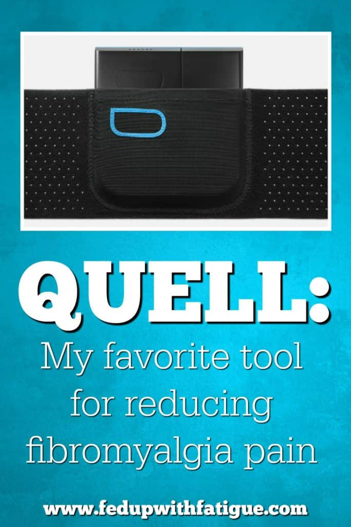 I've been using Quell for fibromyalgia pain for several months, and it's now my No. 1 tool for pain relief. It's the best thing I've found so far for fibromyalgia pain.