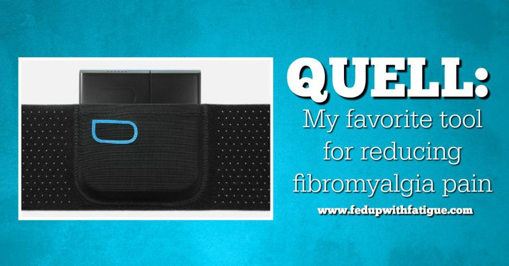 Quell: My favorite tool for reducing fibromyalgia pain