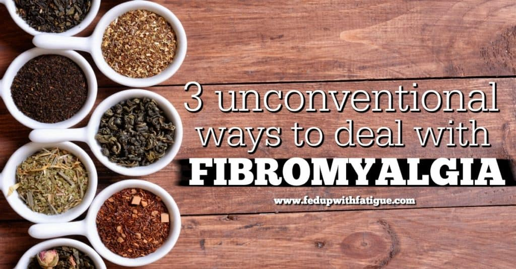3 unconventional ways to deal with fibromyalgia