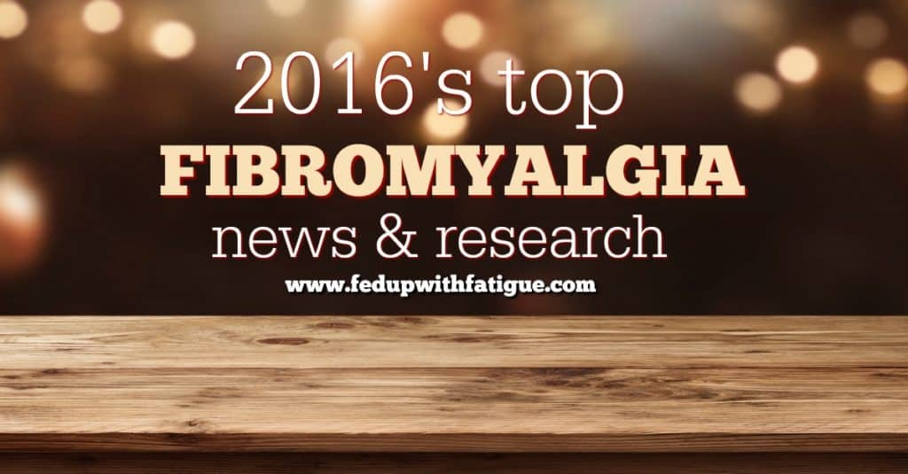 A year in review: 2016's top fibromyalgia news