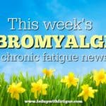 Friday 5: April 7, 2017 fibromyalgia and chronic fatigue news
