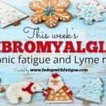 Friday 5: Dec. 22, 2017 fibromyalgia, chronic fatigue and Lyme news + giveaway