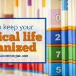 How to keep your medical life organized