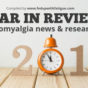 2017's top fibromyalgia news and research | Fed Up with Fatigue