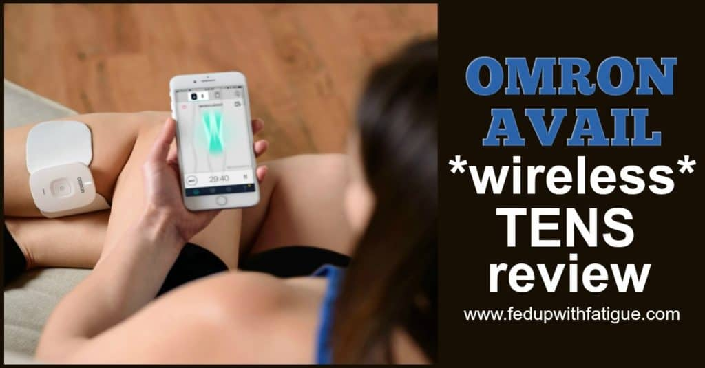 A review of Omron's new Avail wireless TENS for pain relief | Fed Up with Fatigue