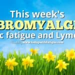 Friday 5: April 13, 2018 fibromyalgia, chronic fatigue and Lyme news