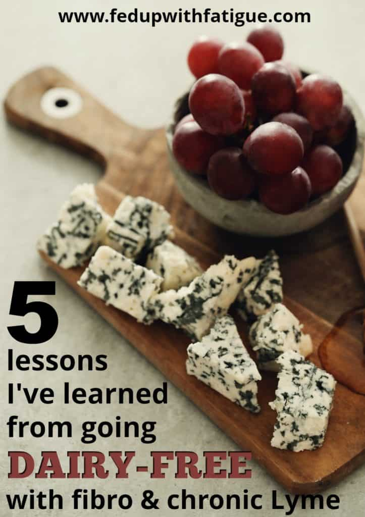 5 lessons I've learned from going dairy-free with fibromyalgia and chronic Lyme | Fed Up with Fatigue
