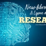 New fibromyalgia & Lyme disease research studies (May 2019)
