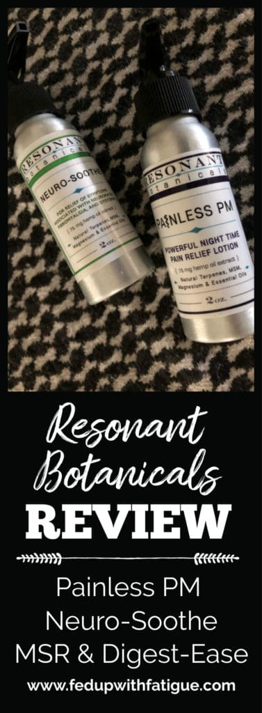 A review of Resonant Botanicals' Painless PM and Neuro-Soothe pain-relieving lotions, MSR maximum-strength pain-relieving cream and Digest-Ease lotion for digestive discomfort. | Fed Up with Fatigue