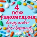 Four new fibromyalgia drugs are under development
