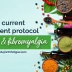 My current treatment protocol for #Lyme & #fibromyalgia (2019)
