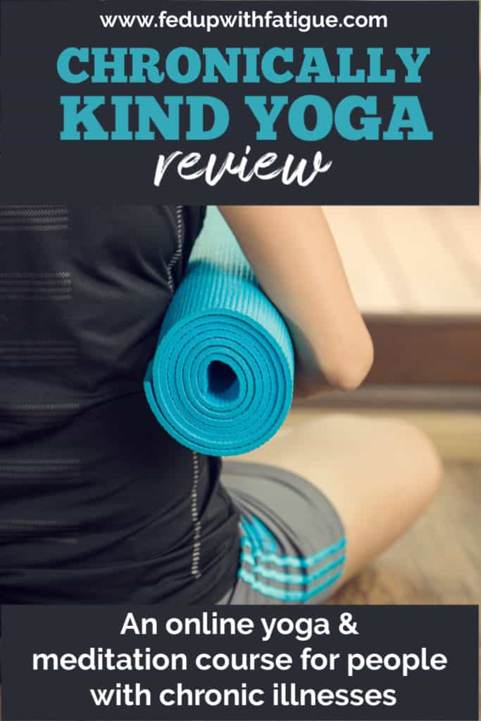 Chronically Kind Yoga review | An online yoga & meditation course for people living with fibromyalgia, chronic fatigue, Lyme and similar illnesses