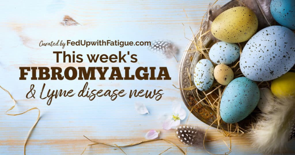 April 3, 2020 fibromyalgia & Lyme news highlights: Recruitment for fibromyalgia drug trial halted due to COVID-19; why many chronically ill people feel let down by society right now; what we knew about Lyme in 1989 (you'll be surprised); best marijuana strains for chronic pain and more! | Fed Up with Fatigue