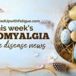 March 27, 2020 fibromyalgia & Lyme news