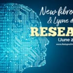 New fibromyalgia & Lyme research studies (June 2020)