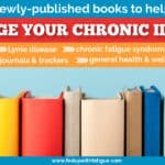40+ newly published books to help you manage your chronic illness