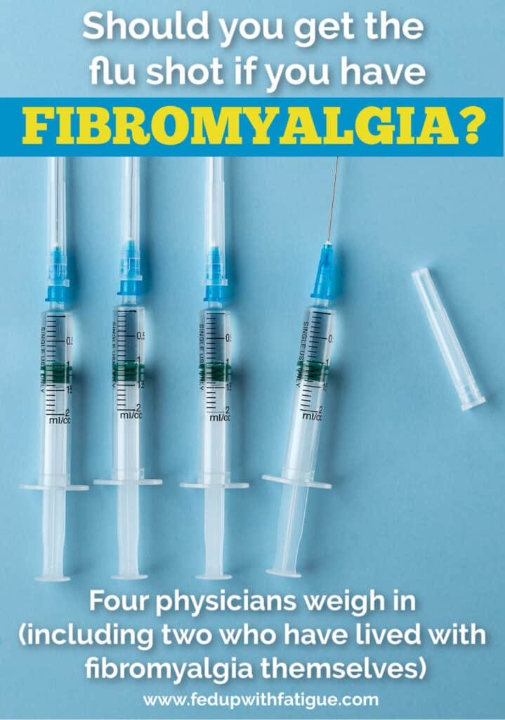 "Photo features four vaccine syringes with a text overlay that reads, ""Should you get the flu shot if you have fibromyalgia? Four physicians weigh in including two who have lived with fibromyalgia themselves."""