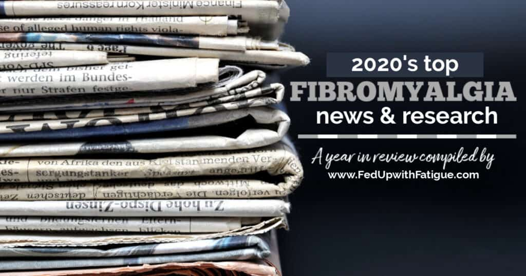 "The photo features a stack of newspapers with a text overlay that reads ""2020's top fibromyalgia news and research."""
